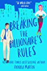 Breaking the Billionaire's Rules (Billionaires of Manhattan #3)