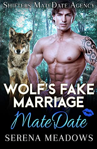Wolf's Fake Marriage: Shifters MateDate Agency