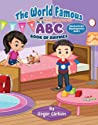 The World Famous (Well a few people have read it) ABC Book of Rhymes (Mariana Books Rhyming 1)