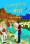 Evangeline Goes West
