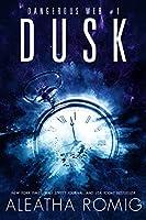 Dusk (Dangerous Web #1)