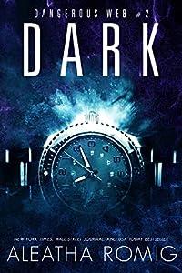 Dark (Dangerous Web, #2)