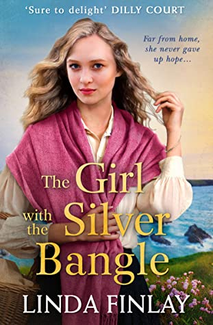 The Girl with the Silver Bangle: The best historical romance fiction book of the year from the Queen of West Country Saga