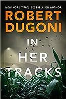 In Her Tracks (Tracy Crosswhite, #8)