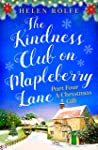 The Kindness Club on Mapleberry Lane - Part Four: A Christmas Gift