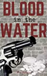 Blood in the Water: A Max Robbins Short Story