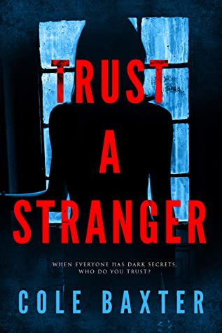 Trust A Stranger
