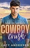 Cowboy Crush (Sweet Oak Teen Ranch #1)