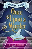 Once Upon A Murder (A Fairy Tale Mystery)
