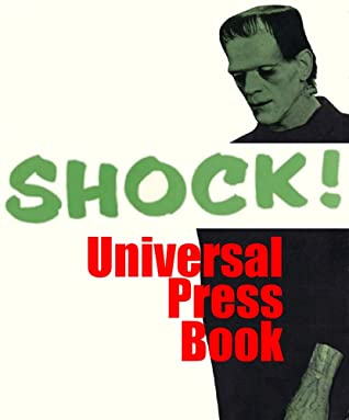 SHOCK! Universal Press Book: Showcasing 52 Classic Horror and Suspense Films