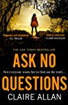 Ask No Questions