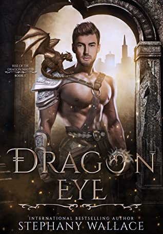 Dragon Eye, Rise of the Dragon Master, Book 1