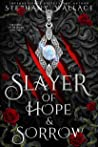 Slayer of Hope & Sorrow (The Curse of the Lycan, #2)