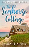 The Seahorse Cottage (Cape May Series #1)
