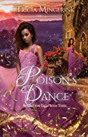 Poison's Dance: A Twelve Dancing Princesses Retelling (Beyond the Tales)