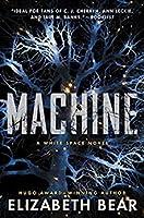 Machine (White Space, #2)