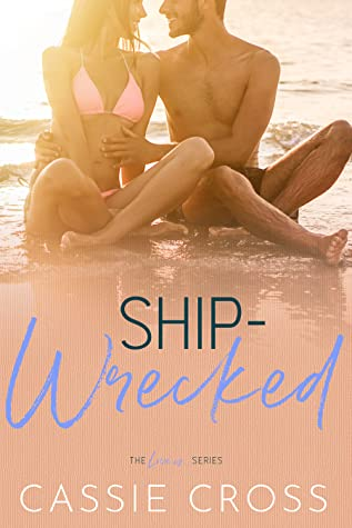 Ship-Wrecked (Love Is..., #6)