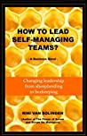 How to Lead Self-Managing Teams?: A Business Novel on Changing Leadership from Sheepherding to Beekeeping