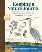 Keeping a Nature Journal: Deepen Your Connection with the Natural World All around You