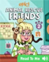 Epic! Animal Rescue Friends
