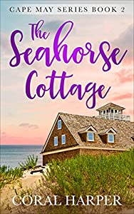 The Seahorse Cottage (Cape May Series #2)
