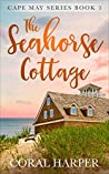 The Seahorse Cottage (Cape May Series #3)