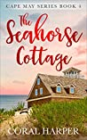 The Seahorse Cottage (Cape May Series #4)