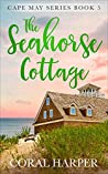 The Seahorse Cottage (Cape May Series #5)