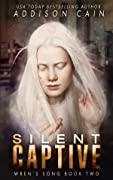 Silent Captive (Wren's Song, #2)