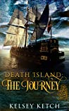 The Journey by Kelsey Ketch