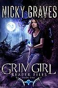 Grim Girl (Reaper Files, #1)