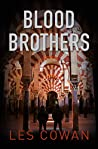Blood Brothers by Les  Cowan