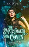 The Matchmaker & the Coven