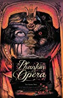 The Phantom of the Opera: The Graphic Novel (Phantom of the Opera (A Wave Blue World))