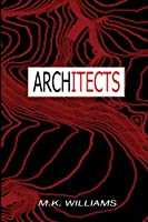 Architects (The Project Collusion Series)