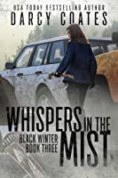Whispers in the Mist (Black Winter #3)