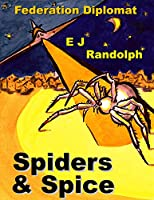 Spiders & Spice (Federation Diplomat #6)
