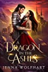 A Dragon in the Ashes (Hidden Kingdoms, #1)