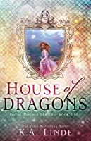 House of Dragons (Royal Houses Book 1)