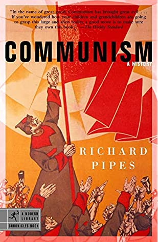 Communism: A History