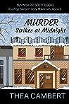 Murder Strikes at Midnight (Rooftop Garden Cozy Mysteries Book 6)