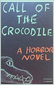 Call of the Crocodile