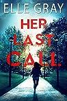 Her Last Call (Arrington Mysteries, #2)