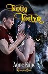 Taming Taelyn