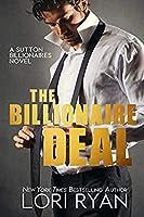 The Billionaire Deal (The Sutton Billionaires, #1)