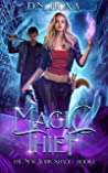 Magic Thief (The New York Shade, #1)