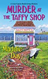 Murder at the Taffy Shop  (Cozy Capers Book Group Mystery #2)