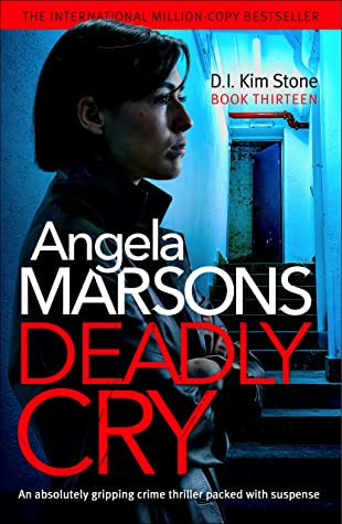 Deadly Cry (DI Kim Stone #13)