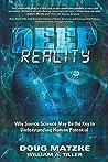 Deep Reality: Why...