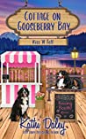Kiss 'N Tell (Cottage at Gooseberry Bay #4)